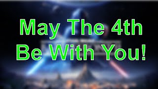 STREAM VOD: Happy Star Wars Day!