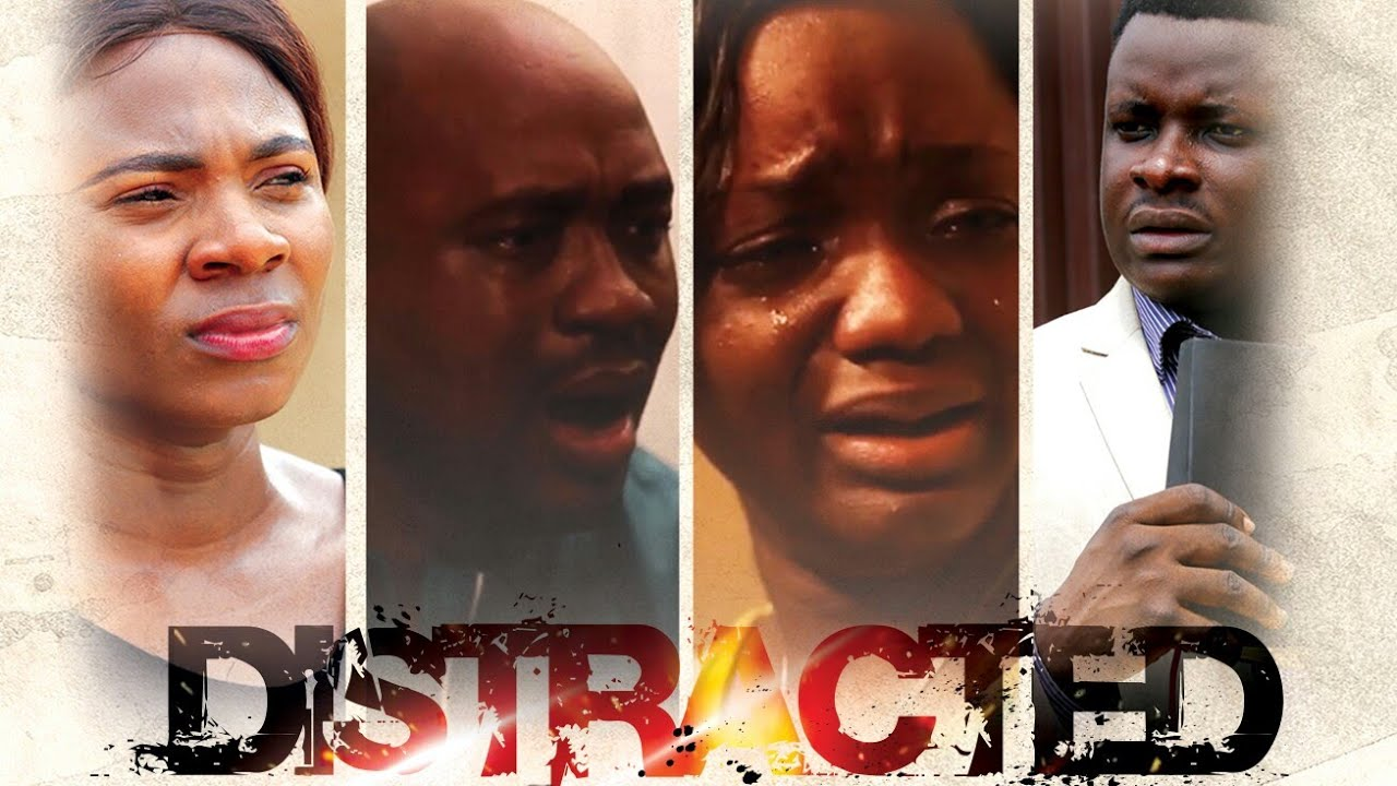 Download DISTRACTED (2021 LATEST NOLLYWOOD CHRISTIAN MOVIE)