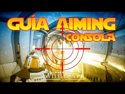 Guia Aiming Consola FPS Shooter - Battlefront 2