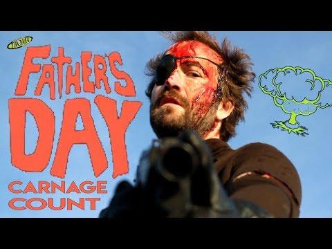 Father's Day (2011) Carnage Count letöltés