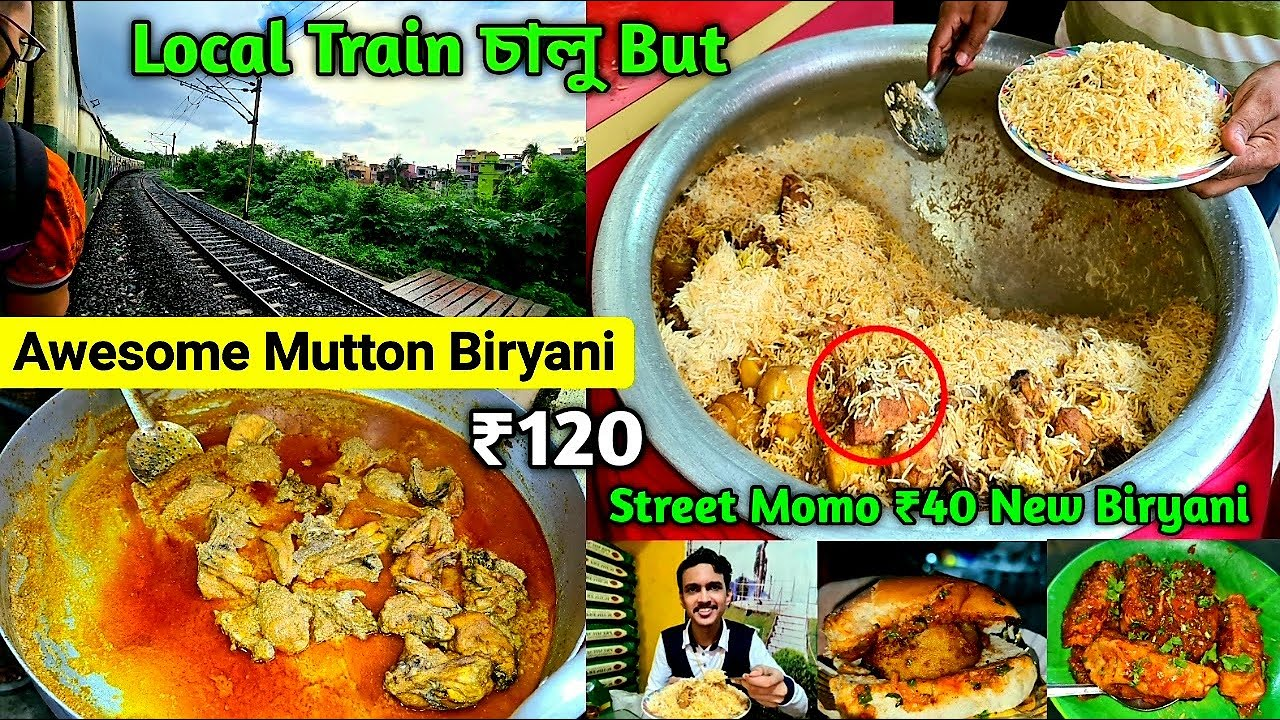 Local Train চালু🔥 সেরা Street Mutton বিরিয়ানি ₹120 Only😍 Chicken Chap Kolkata Best Mutton Biryani