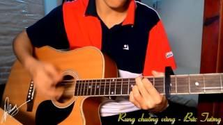 Rung chuông vàng - Bức Tường - Guitar cover