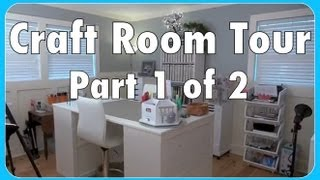 Craft Room Tour! Part 1 of 2