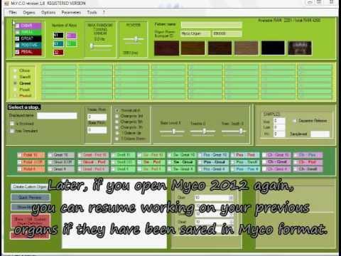 MYCO 2012 Custom Organ Editor
