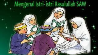 Inilah Nama Nama Istri Nabi Muhammad SAW