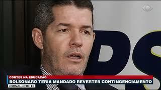Bolsonaro teria mandado reverter contingenciamento