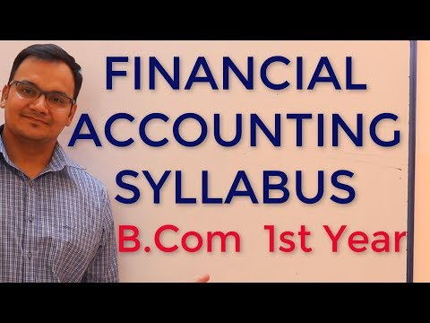 Financial Accounting B Com 1st Year Syllabus Overview