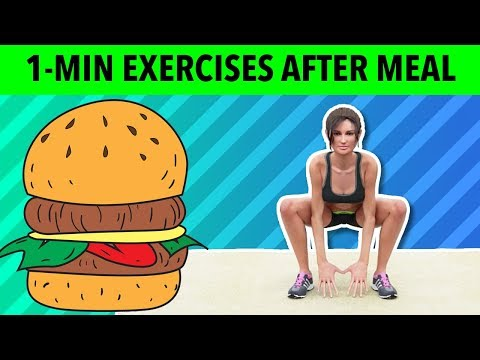 1-Minute Exercises After Eating Food Burn Calories After A Meal