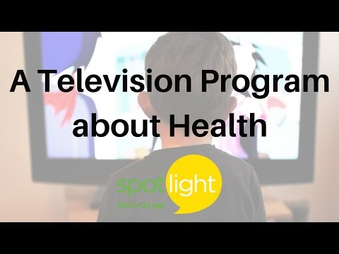 """""""A Television Program about Health"""" - practice English with Spotlight"""