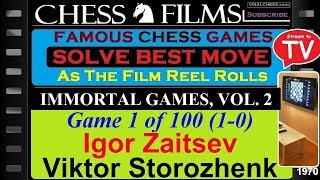 Immortal Games, Vol. 2 (#1 of 100): Igor Zaitsev vs. Viktor Storozhenko