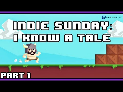 Indie Sunday: I Know A Tale (part 1)