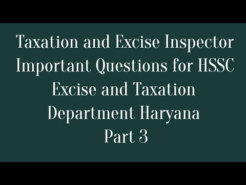 HSSC Taxation and Excise Inspector Exam Important Questions - Part 3