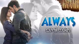 Baixar Gavin James - Always(trilha sonora de espelho da vida)