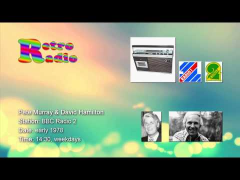BBC Radio 2 - Pete Murray & David Hamilton - early 1978