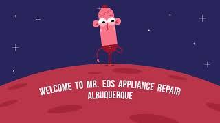 Mr. Eds : Appliance Repair in Albuquerque (505-319-0919)