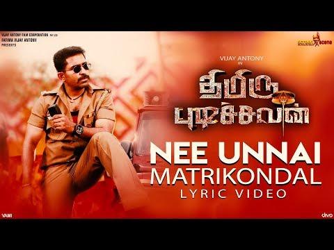 Thimiru Pudichavan - Nee Unnai Matrikondal (Lyric Video) | Vijay Antony | Nivetha Pethuraj | Ganesha