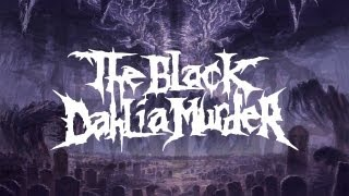 Watch Black Dahlia Murder Into The Everblack video