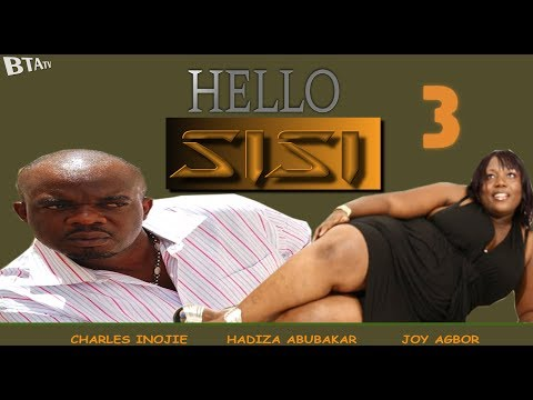 HELLO SISI 3 - LATEST NOLLYWOOD COMEDY MOVIE