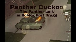 The Panther at Roblox Fort Bragg 1941. The story of Cuckoo.