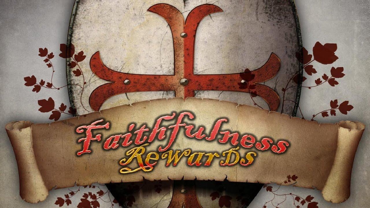 Royal Rewards: Faithful