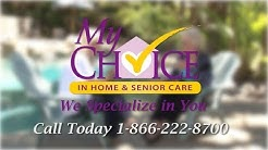 My Choice Senior Care Spot