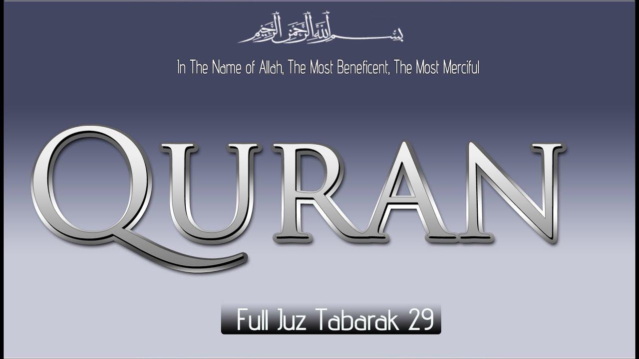 Beautiful Quran Recitations complete Juz Tabarak 29