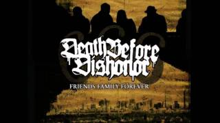 6.6.6. Friends Family Forever by Death Before Dishonor