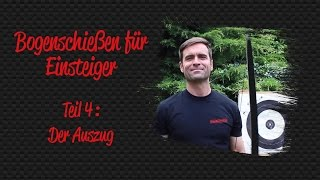 Archery for beginners 04 - The draw | BSW-Archery
