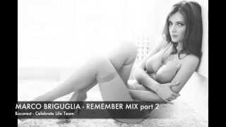MARCO BRIGUGLIA - REMEMBER MIX (PART 2) - MIXTAPE 2000 - 2004