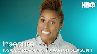 Insecure: Issa's 5 Reasons to Watch Season 1