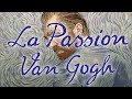 La Passion Van Gogh - Bande annonce HD