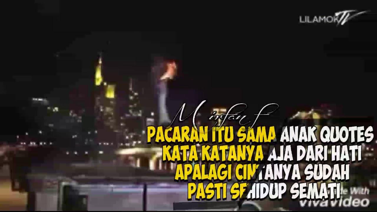 Pacaran Itu Ama Anak Editor Quotes Youtube