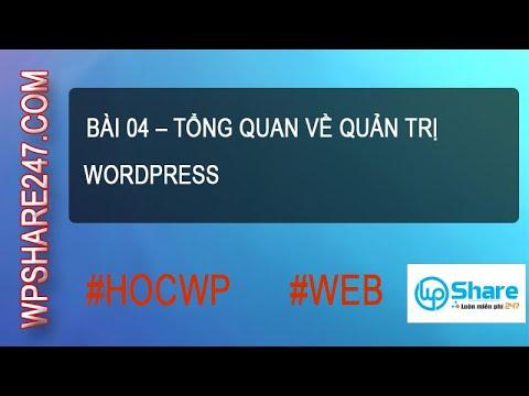 Bài 04 – Tổng quan về quản trị WordPress