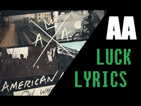 American Authors - Luck - Lyrics
