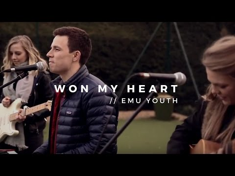 Won My Heart // Emu Youth
