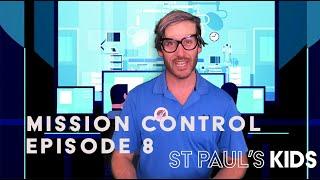 Mission Control Episode 8