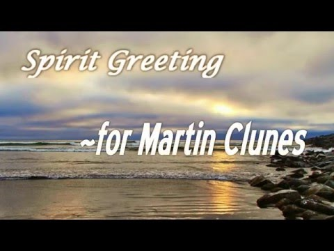 MARTIN CLUNES, Spirit Greeting from Parents (Pure EVP) Spirit Messages