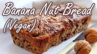 How To Make Vegan Banana Nut Bread (egg-less)!
