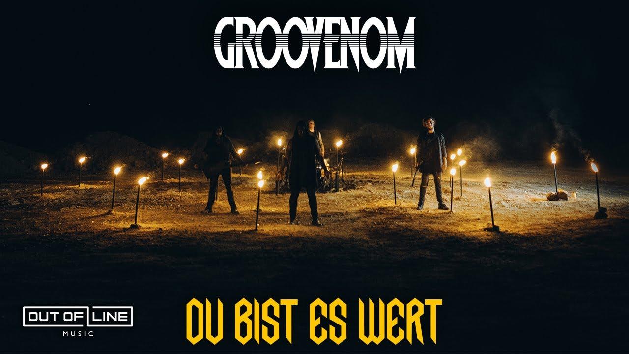 GROOVENOM - Du bist es wert (Official Music Video)