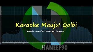Karaoke mauju' qolbi | Haneef90