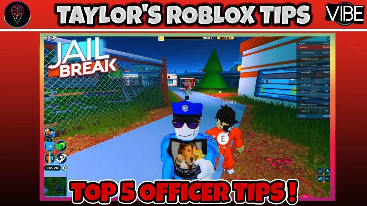 Taylor's Top 5 Prison Break Tips: Cop