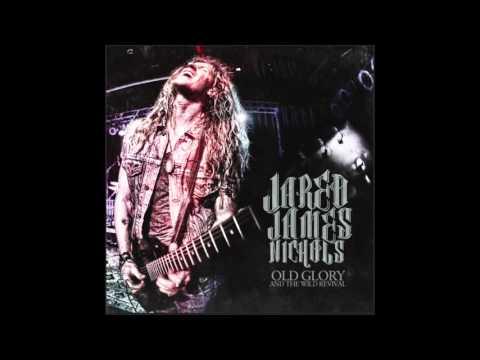 Jared James Nichols - Crazy