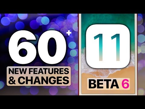 Thumbnail: 60+ NEW iOS 11 Beta 6 Features & Changes!
