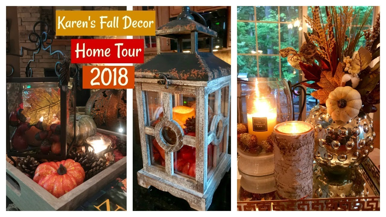 Karenu0027s Fall/Autumn Decor Home Tour 2018 | Fall Home U0026 Lifestyle |  The2Orchids