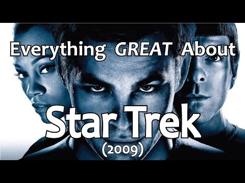 Thumbnail: Everything GREAT About Star Trek! (2009)