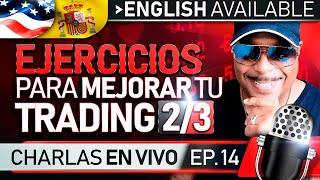 Ejercicios Para Mejorar Tu #Trading 2/3 - Drills To Improve Your #Trading 2/3