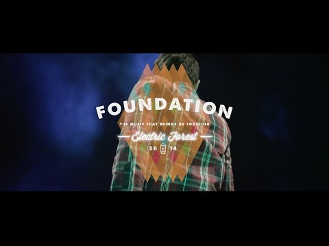 Electric Forest 2014 Part II: Foundation