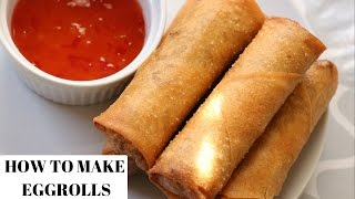 EGG ROLL RECIPE - HOW TO MAKE EGG ROLLS