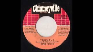 trouble King Floyd