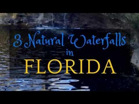 3 Natural Waterfalls in Florida